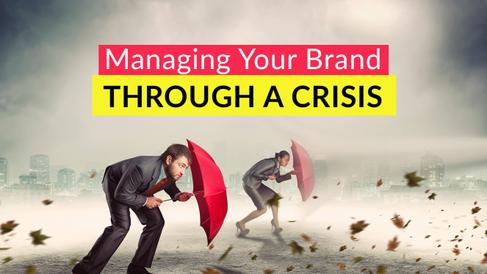 Your Brand & Crisis Management
