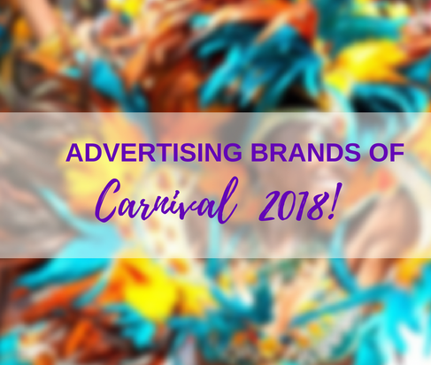 2018 Brands of Carnival - Visual report