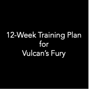 12-Week Training Plan for Vulcan's Fury