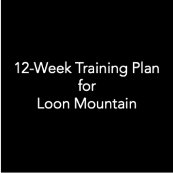 12-Week Training Plan for Loon Mountain
