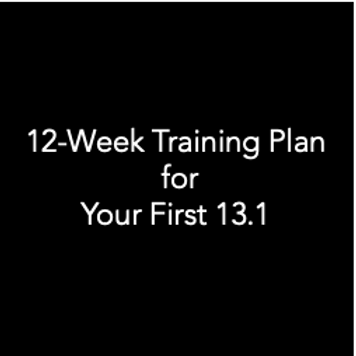 12-week Training Plan for Your First 13.1