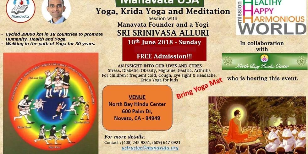 North Bay Hindu Center Presents Cures by Yoga and Meditation, a workshop by Srinivas Alluri.