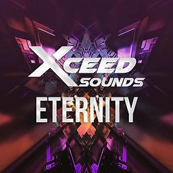 XCEED SOUNDS - ETERNITY