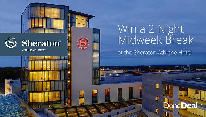*Closed* Win a 2 night break at the Sheraton Athlone Hotel
