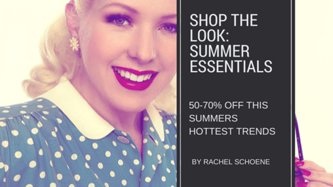 Shop The Look: Summer Essentials