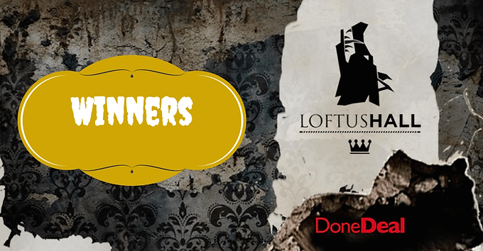 Our Loftus Hall Competition Winners!
