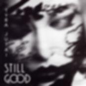 Still Good - Single Artwork - Tyra Jutai