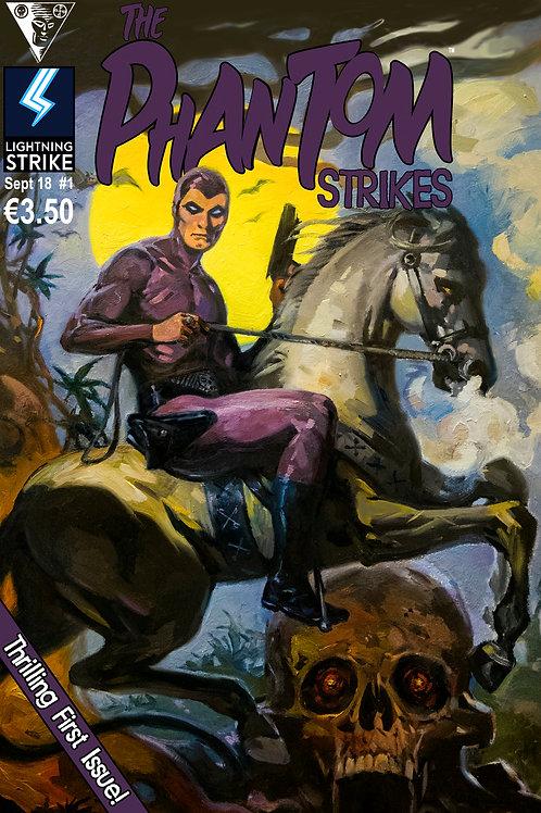 The Phantom Strikes: Issue 1