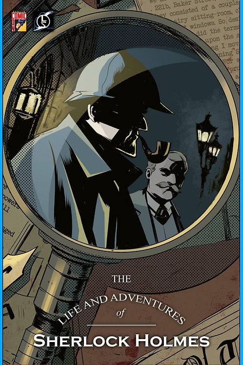 The Life and Adventures of Sherlock Holmes
