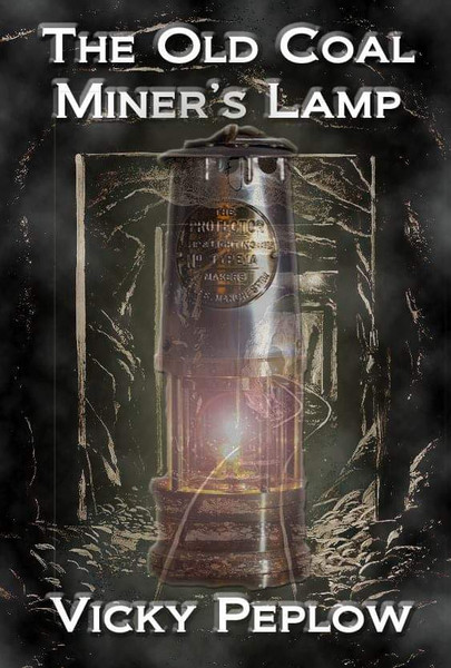 The Old Coal Miner's Lamp