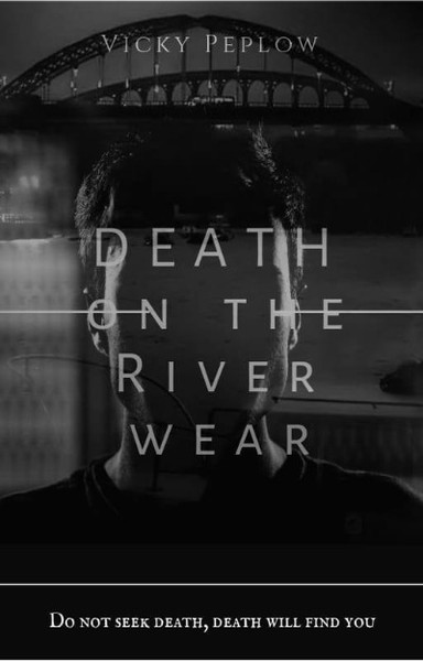 Death On The River Wear