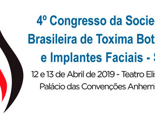 4° Congresso da Sociedade Brasileira de Toxina Botulínica e Implantes Faciais