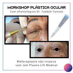 Workshop Jett Plasma Lift com oftalmologista Dr. Taddaki Yamada