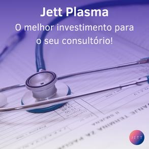 Jett Plasma: o melhor investimento para seu consultório