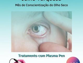 Julho Turquesa: Mês de Conscientização do olho seco