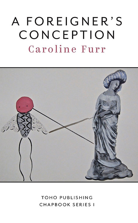 A Foreigner's Conception: Caroline Furr