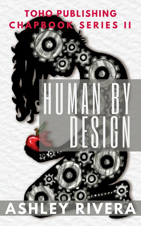 Human By Design: Ashley Rivera
