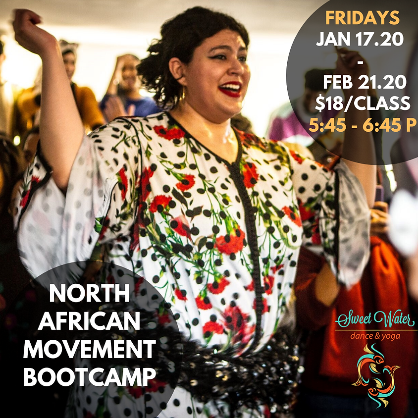 Friday: North African Bootcamp (Cardio) @ Sweet Water Dance and Yoga