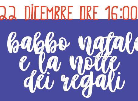 22 Dicembre - Babbo natale e la notte dei regali
