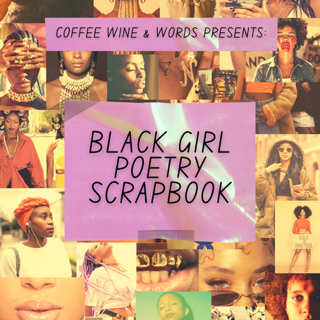 Celebrating Black Women Who Write: The Black Girl Poetry Scrapbook