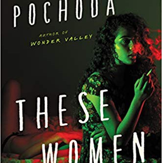 Book Review: These Women by Ivy Pochoda