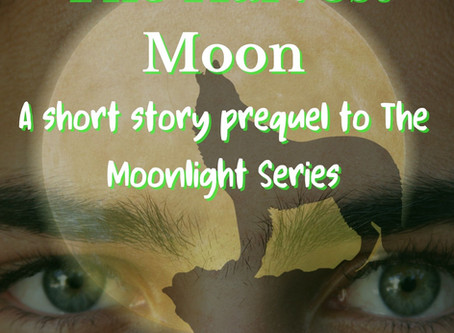 The Harvest Moon: A Prequel to The Moonlight Series
