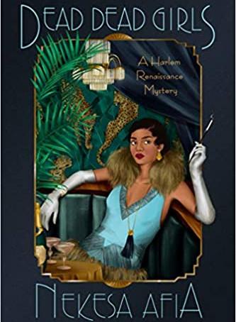 Book Review: Dead Dead Girls by Nekesa Afia