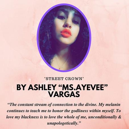 "Today in The Writer Spotlight: Ashley ""Ms. AyeVee"" Vargas!"