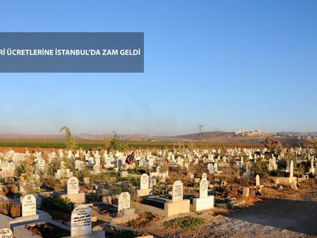Mezar Yeri Ücretlerine İstanbul'da Zam Geldi