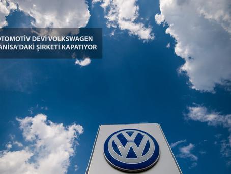 Otomotiv Devi Volkswagen, Manisadaki Şirketi Kapatıyor