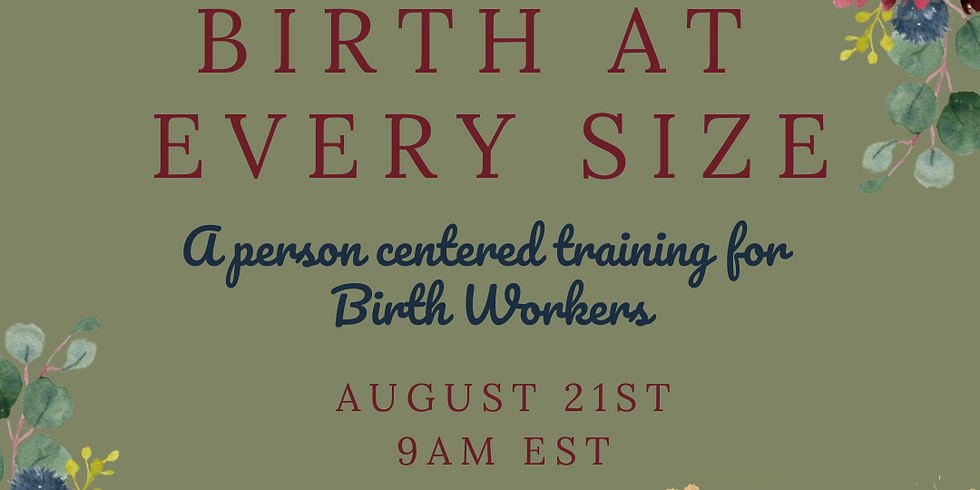 Birthing At Every Size