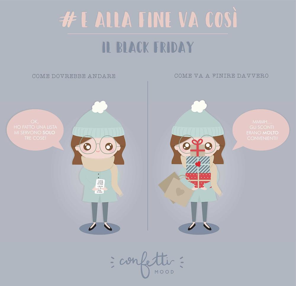 E Alla Fine Va Così - Black Friday  - www.ConfettiMood.com