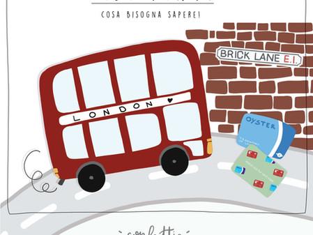 Oyster Card e i Mezzi Pubblici a Londra: cosa sapere.