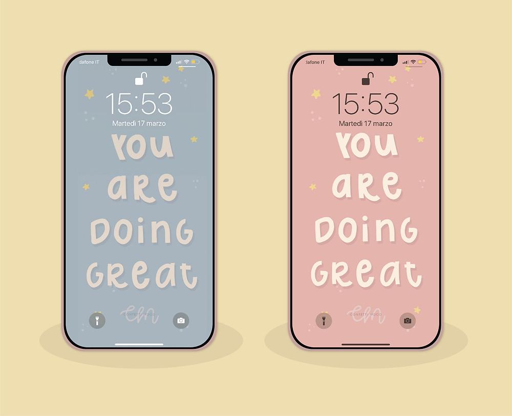 """Due sfondi con la scritta """"you are doing great"""" uno blu e l'altro rosa con delle stelline di contorno"""