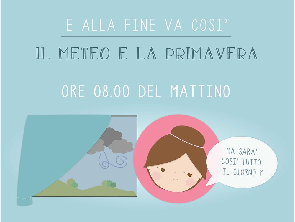 E Alla Fine Va Così - Primavera e Meteo - Confetti Mood - www.ConfettiMood.com