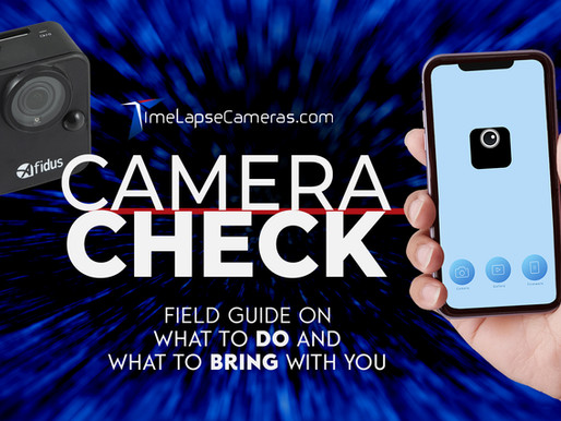 In the Field: How to Check Your Camera