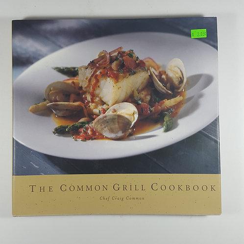 The Common Grill Cookbook