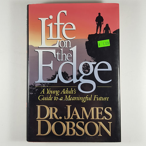 Life on the Edge by Dr. James Dobson