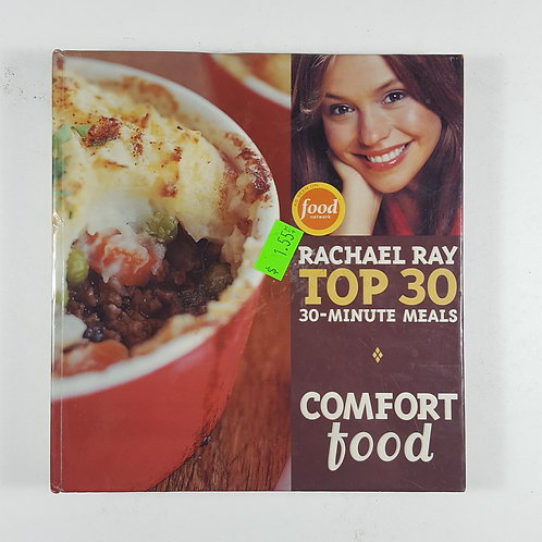 Rachael Ray: Top 30 - 30-Minute Meals - Comfort Food