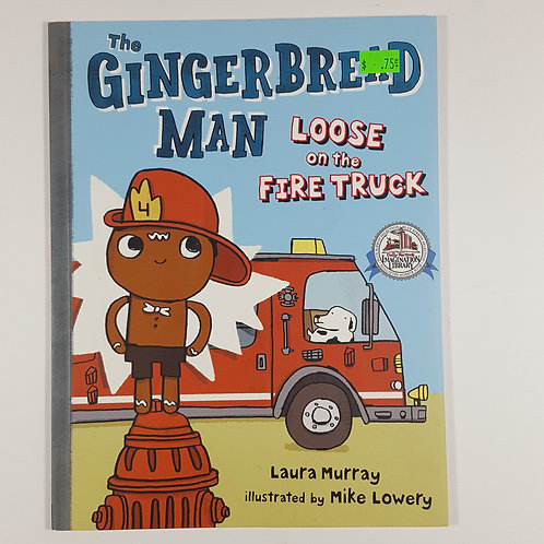 The Gingerbread Man: Loose on the Fire Truck