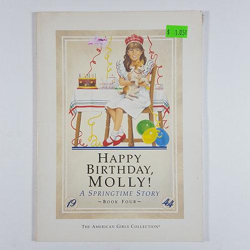 Happy Birthday Molly! A Springtime Story (Book Four)