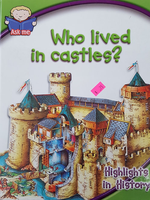 Who Lived in Castles?