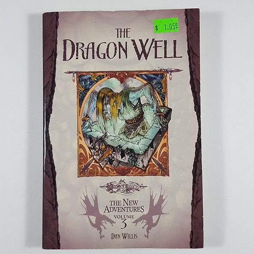 The Dragon Well: The New Adventures (Volume 3)