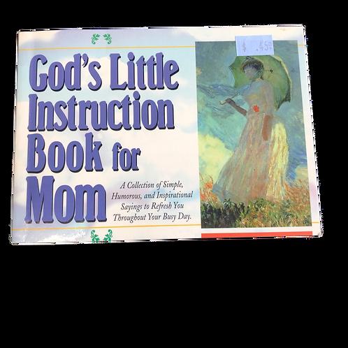 God's Little Instruction Book for Mom