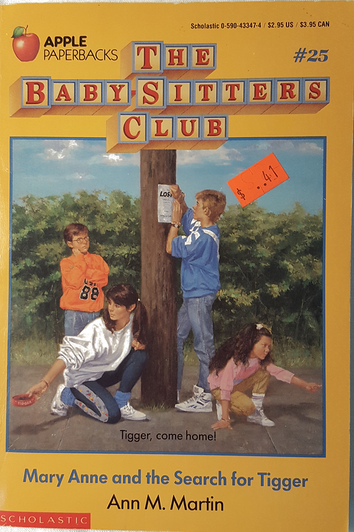 Babysitter's Club #25: Mary Anne and the Search for Tigger