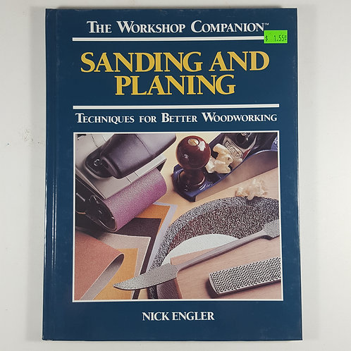Sanding and Planing