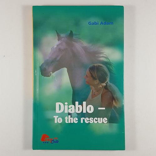 Diablo: To the Rescue - Pony Club Book