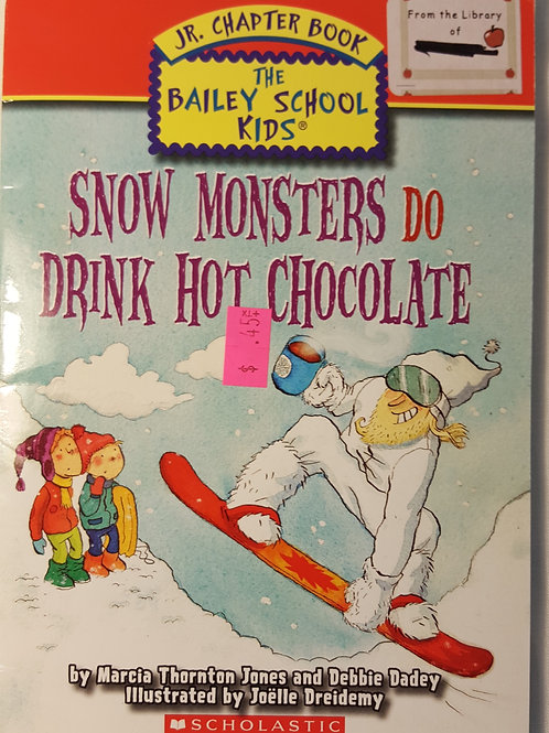Snow Monsters Do Hot Drink Chocolate