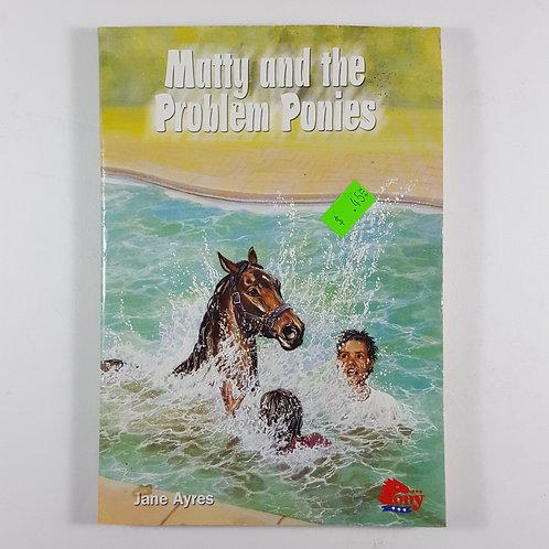 Matty and the Problem Ponies - Pony Club Book