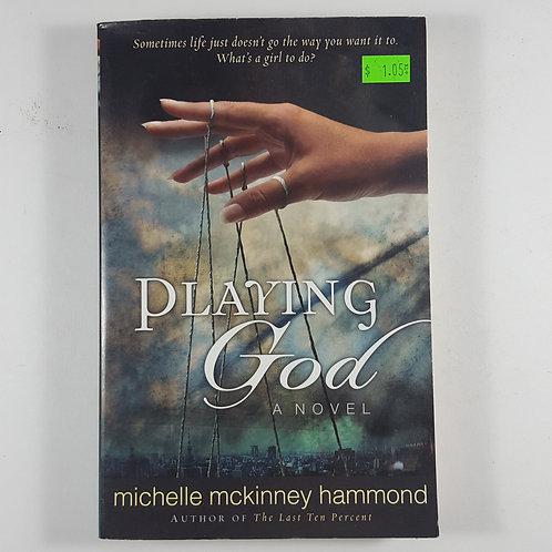 Playing God - by Michelle McKinney Hammond